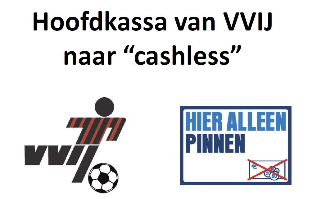 Aankondiging VVIJ Cashless
